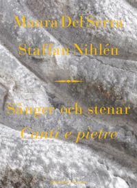 Sånger och stenar = Canti e pietre