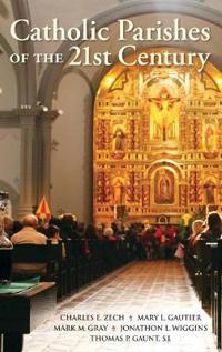 Catholic Parishes of the 21st Century
