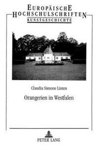 Orangerien in Westfalen