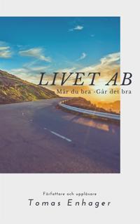 Livet AB - Av Tomas Enhager