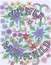 Jupiter Moonchild, Adult Colouring Book, 2