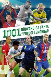 1001 nödvändiga fakta för fotbollsnördar
