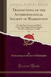 Transactions of the Anthropological Society of Washington, Vol. 1