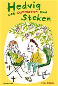 Hedvig och sommaren med Steken