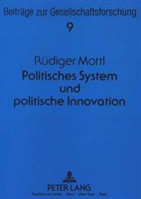 Politisches System Und Politische Innovation: Determinanten Der Reformpolitik in Der Bundesrepublik Deutschland