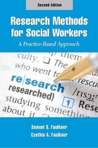 Research Methods for Social Workers, Second Edition