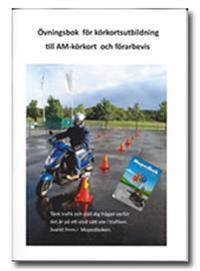 Övningsbok för körkortsutbildning till AM-körkort och förarbevis