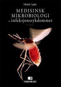 Medisinsk mikrobiologi og infeksjonssykdommer