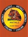 Anitails Volume Twelve: Learn about the Siberian Tiger, Squirrel Monkey, American Alligator, Black Swan, Steller Sea Lion, Cedar Waxwing, Plum