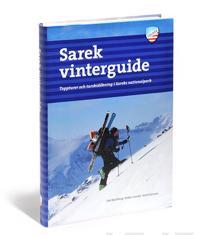 Sarek vinterguide : toppturer och turskidåkning i Sareks nationalpark