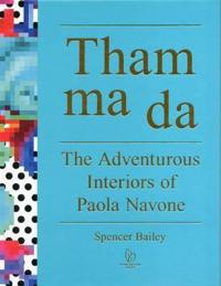 Tham Ma Da: The Adventurous Interiors of Paola Navone