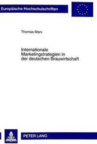 Internationale Marketingstrategien in Der Deutschen Brauwirtschaft