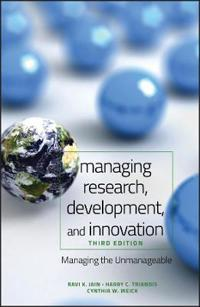 Managing Research, Development, and Innovation: Managing the Unmanageable