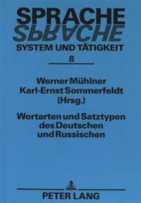 Wortarten Und Satztypen Des Deutschen Und Russischen