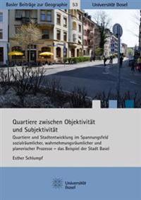 Quartiere Zwischen Objektivitat Und Subjektivitat