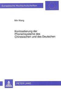 Kontrastierung Der Phonemsysteme Des Chinesischen Und Des Deutschen