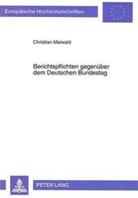 Berichtspflichten Gegenueber Dem Deutschen Bundestag