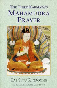 Third Karmapa's Mahamudra Prayer