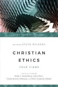 Christian Ethics: Four Views