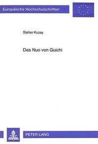 Das Nuo Von Guichi: Eine Untersuchung Zu Religioesen Maskenspielen Im Suedlichen Anhui