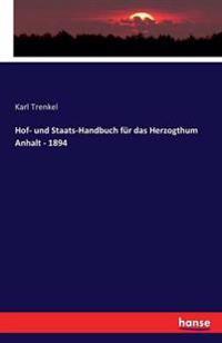 Hof- Und Staats-Handbuch Fur Das Herzogthum Anhalt - 1894
