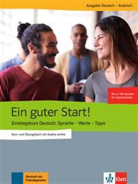 Der gute Start! Einstiegskurs DaF. Kurs- und Übungsbuch + CD (Arabisch)
