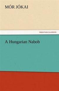 A Hungarian Nabob