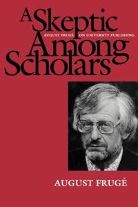 Skeptic Among Scholars