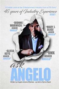 Ask Angelo: An Inside Look at the Entertainment Industry from a PR Guru