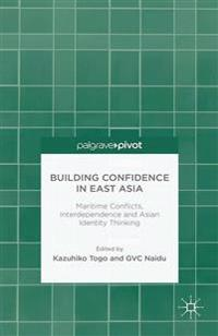 Building Confidence in East Asia