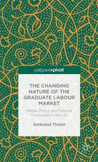 Changing Nature of the Graduate Labour Market