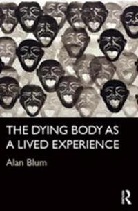 Dying Body as a Lived Experience