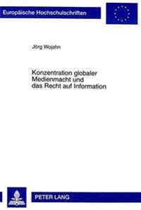 Konzentration Globaler Medienmacht Und Das Recht Auf Information