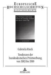 Tendenzen Der Bundesdeutschen Printwerbung Von 1983 Bis 1990