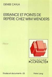Errance Et Points de Repere Chez Wim Wenders