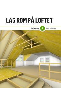 Lag rom på loftet