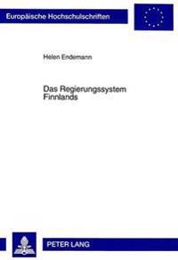 Das Regierungssystem Finnlands: Die Finnische Regierungsform Von 1919 Im Vergleich Mit Der Weimarer Reichsverfassung
