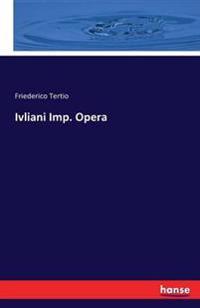 Ivliani Imp. Opera