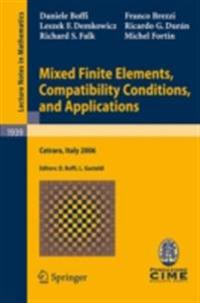 Mixed Finite Elements, Compatibility Conditions, and Applications