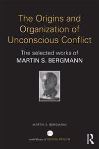 Origins and Organization of Unconscious Conflict