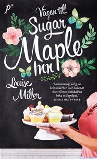 Vägen till Sugar Maple Inn