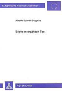 Briefe Im Erzaehlten Text: Untersuchungen Zum Werk Theodor Fontanes