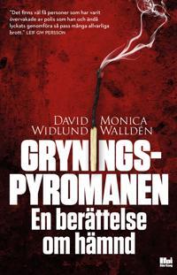 Gryningspyromanen: En berättelse om hämnd
