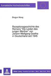 Rezeptionsgeschichte Des Romans -Die Leiden Des Jungen Werther- Von Johann Wolfgang Goethe in Deutschland Seit 1945