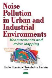 Noise Pollution in Urban & Industrial Environments