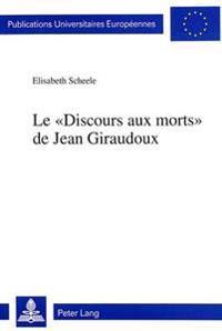 Le -Discours Aux Morts- de Jean Giraudoux