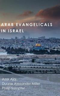 Arab Evangelicals in Israel