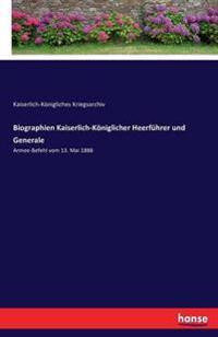 Biographien Kaiserlich-Koniglicher Heerfuhrer Und Generale