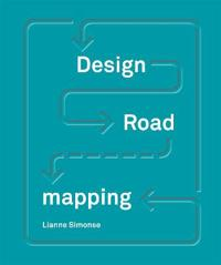 Design Roadmapping: Guidebook for Future Foresight Techniques