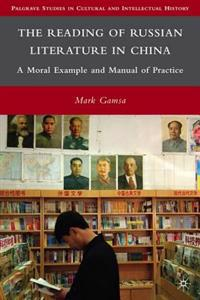 Reading of Russian Literature in China